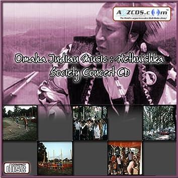 Omaha Indian Music Omaha Indian Music Hethu Shka Society Concert