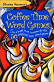 Stanley Newman's Coffee Time Word Games, Stanley Newman, 0812934539