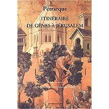 Itinéraire de Gênes à Jérusalem