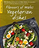 img - for Flavours of Wales: Vegetarian Dishes book / textbook / text book