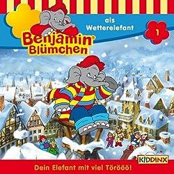 Benjamin als Wetterelefant (Benjamin Blümchen 1)