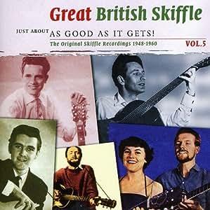 Vol. 5-Great British Skiffle-As Good As It Gets