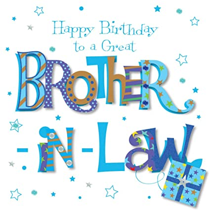Amazon Great Brother In Law Happy Birthday Greeting Card By Talking Pictures Cards Office Products