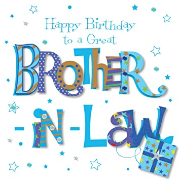 Great Brother In Law Happy Birthday Greeting Card By Talking Pictures Cards