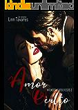 Amor Oculto (Intensos e Poderosos Livro 3)