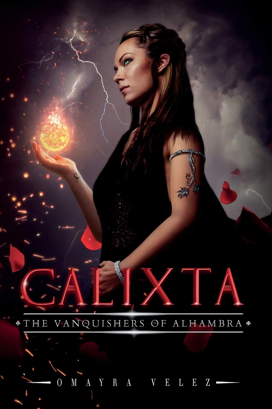 Calixta: The Vanquishers of Alhambra: Vélez, Omayra: 9781532396380:  Amazon.com: Books