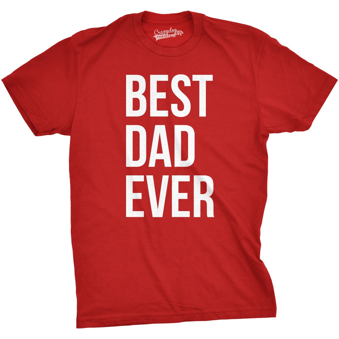 4f0c65a6 Mens Best Dad Ever T Shirt Funny Sincere Parenting Tee For Fathers Day:  Amazon.ca: Sports & Outdoors