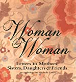 Woman to Woman, Michelle Lovric, 0836268369