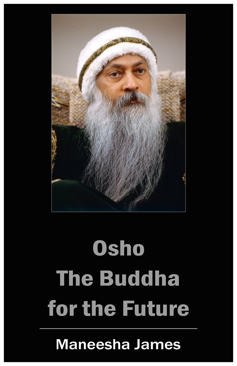 OSHO: The Buddha for the Future (English Edition) eBook: James ...