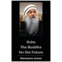 OSHO: The Buddha for the Future