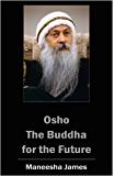 OSHO: The Buddha for the Future
