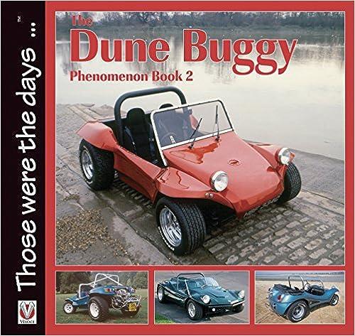 Ilmainen ebook ipad-ladattavaksi The Dune Buggy Phenomenon 2 (Those were the days ... series) PDF B00XND15Z0