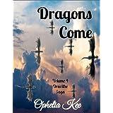 Draoithe: Dragons Come: Volume Four (Draoithe The Saga Book 4)