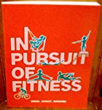 In Pursuit of Fitness, Stokes and Schultz, Sandra, 0887252214