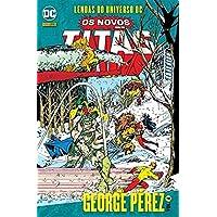 Lendas Do Universo Dc: Os Novos Titãs Vol. 04