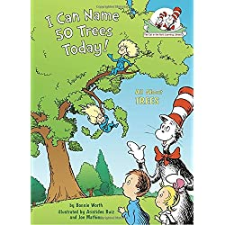 I Can Name 50 Trees Today!: All About Trees (Cat in the Hat's Learning Library)
