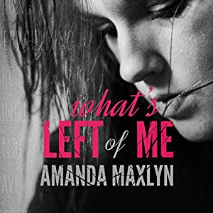 What's Left of Me Audiobook