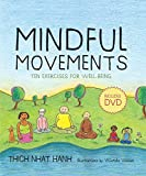img - for Mindful Movements: Ten Exercises for Well-Being book / textbook / text book