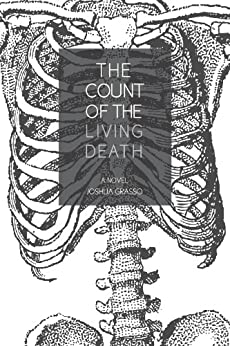 The Count of the Living Death by [Grasso,Joshua]
