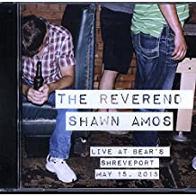 The Reverend Shawn Amos - Live At Bear's Shreveport , May 15 2015