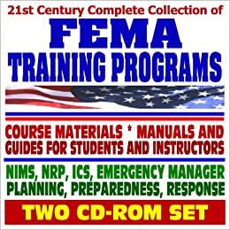21st Century Complete Collection of FEMA Training Programs, Course
