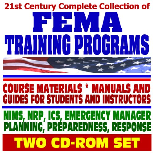 21st Century Complete Collection Of FEMA Training Programs