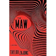 The Maw: A Novel
