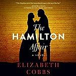 The Hamilton Affair | Elizabeth Cobbs