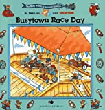 Busytown Race Day (The Busy World of Richard Scarry)