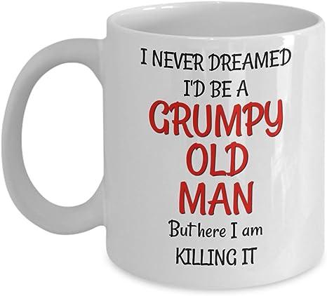 Amazon.com: Grumpy Old Man – Taza – Gag Regalo de cumpleaños ...