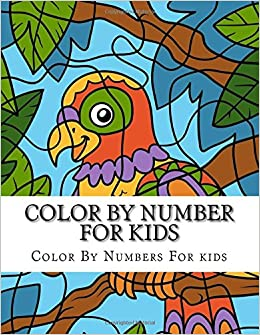 Buy Color By Number For Kids Cute Animals Coloring Book Boys And Girls Numbers Ages 2 4 5 8 9 12 Online At Low Prices In