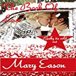 The Book of Love: Baby It's Cold Out | Mary Eason