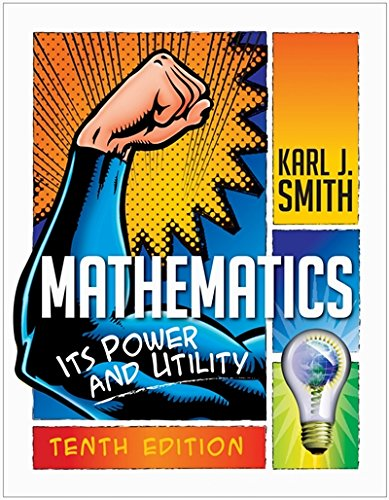Mathematics: Its Power and Utility