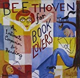 Classical Music : Beethoven For Book Lovers