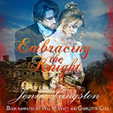 Embracing the Knight: Touched by Fire Audiobook by Jenn Langston Narrated by Will M. Watt, Charlotte Cole