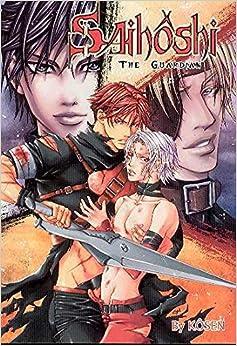 Saihôshi The Guardian Volume 1 (Yaoi) 1st Edition
