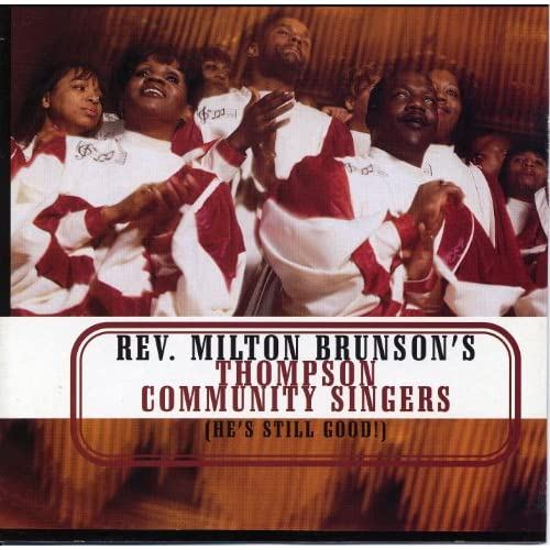 Rev. Milton Brunson And The Thompson Community Singers - He's Able To Carry You Through