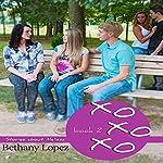 xoxoxo | Bethany Lopez