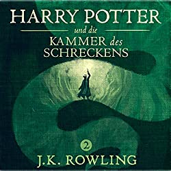 Harry Potter und die Kammer des Schreckens (Harry Potter 2) [Harry Potter and the Chamber of Secrets]