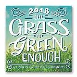 Orange Circle Studio 2018 Wall Calendar, The Grass Is Green Enough