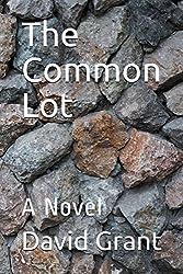 The Common Lot: A Novel