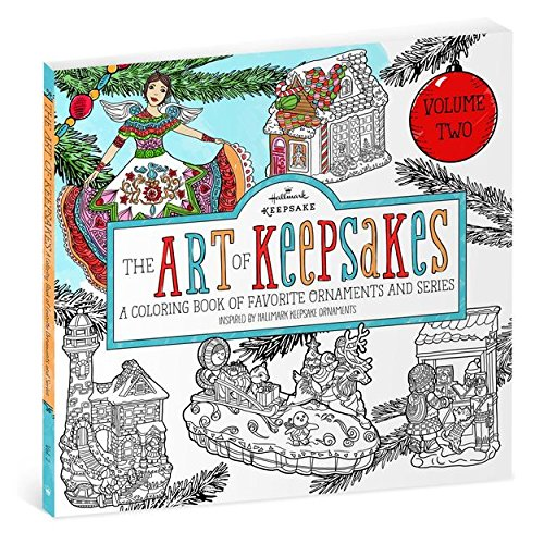 The Art of Keepsakes: Volume 2 Coloring Book for Adults (Frostys Favorite Ornament)