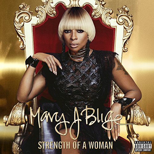 Strength Of A Woman [Explicit]