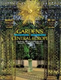 img - for Gardens in Central Europe book / textbook / text book
