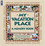 My Vacation Place, Jane Drake and Ann Love, 1550749714