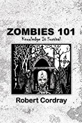 Zombies 101: Knowledge Is Survival