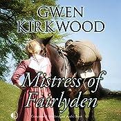 Mistress of Fairlyden | Gwen Kirkwood