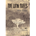 The Lion Trees: Part One: Unraveling