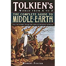 Tolkien's World from A to Z: The Complete Guide to Middle-Earth