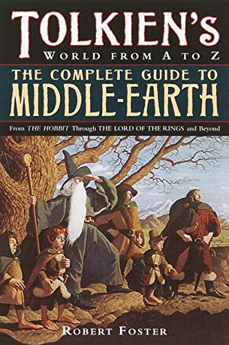 Tolkien's World from A to Z: The Complete Guide to Middle-Earth (Best Places In Florida To Treasure Hunt)